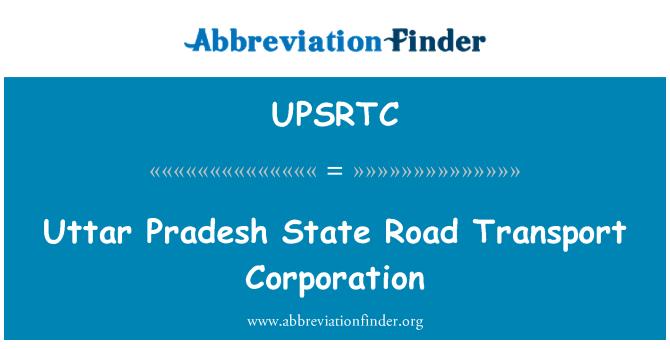 UPSRTC: Uttar Pradesh State Road Transport Corporation