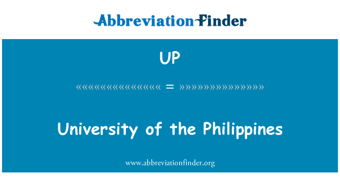 UP: University of the Philippines