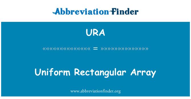 URA: Uniform Rectangular Array