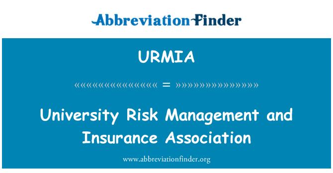 URMIA: University Risk Management and Insurance Association
