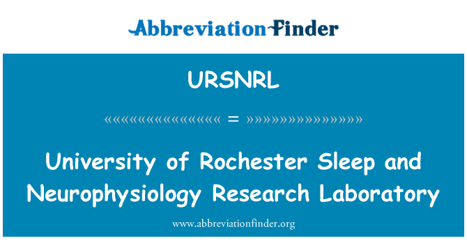 URSNRL: University of Rochester Sleep and Neurophysiology Research Laboratory