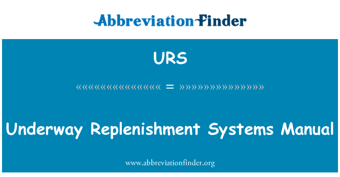 URS: Underway Replenishment Systems Manual