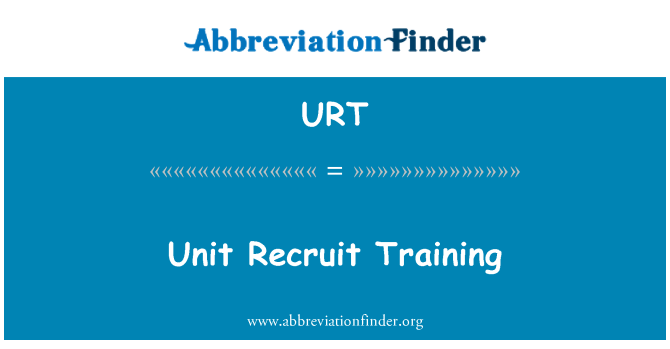 URT: Unit Recruit Training