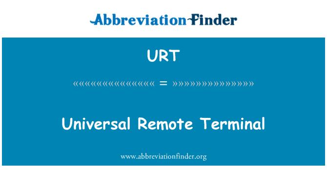 URT: Universal Remote Terminal