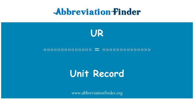 UR: Unit Record
