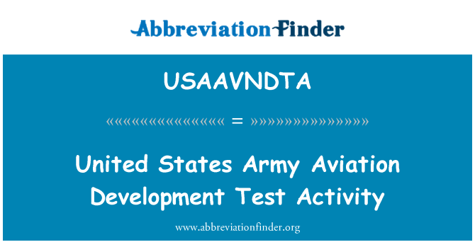 USAAVNDTA: United States Army Aviation Development Test Activity