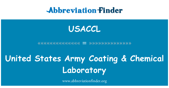 USACCL: United States Army Coating & Chemical Laboratory