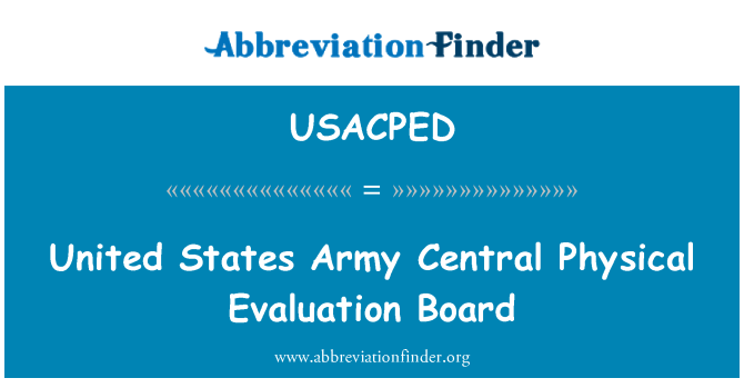 USACPED: United States Army Central Physical Evaluation Board