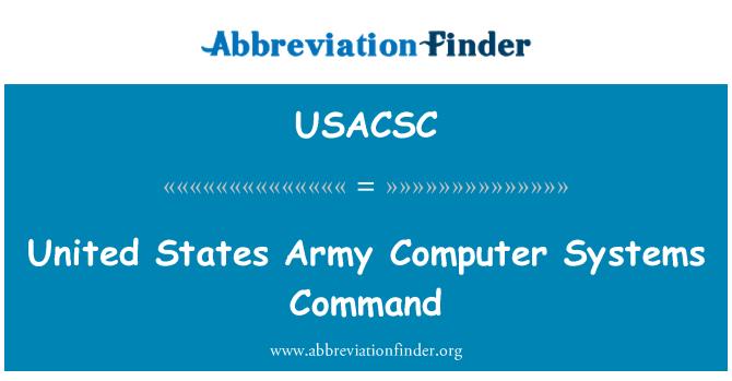 USACSC: ریاست ہائے متحدہ امریکہ فوج کے کمپیوٹر نظام حکم