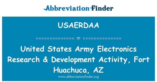 USAERDAA: United States Army Electronics Research & Development Activity, Fort Huachuca, AZ