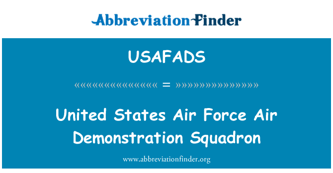USAFADS: United States Air Force Air Demonstration Squadron