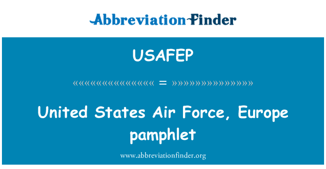 USAFEP: United States Air Force, Europa-Broschüre