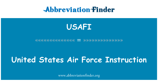 USAFI: United States Air Force Instruction