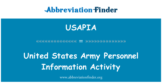 USAPIA: United States Army Personnel Information Activity