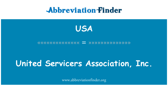 USA: United Servicers Association, Inc.
