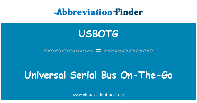 USBOTG: Universal Serial Bus On-The-Go