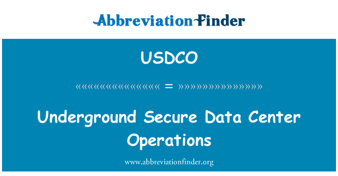 USDCO: Underground Secure Data Center Operations
