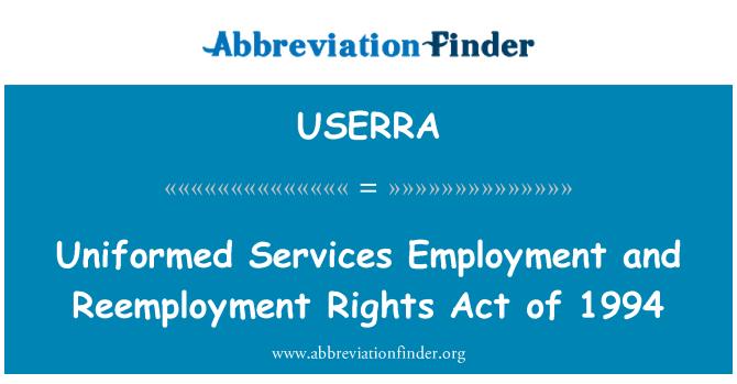 USERRA: Servicios uniformados ley de empleo y reempleo derechos de 1994