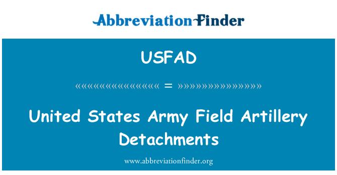 USFAD: United States Army Field Artillery Detachments
