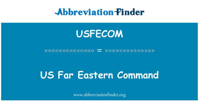 USFECOM: US Far Eastern Command
