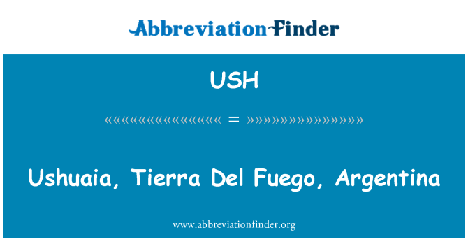 USH: Ushuaia, Tierra Del Fuego, Argentina