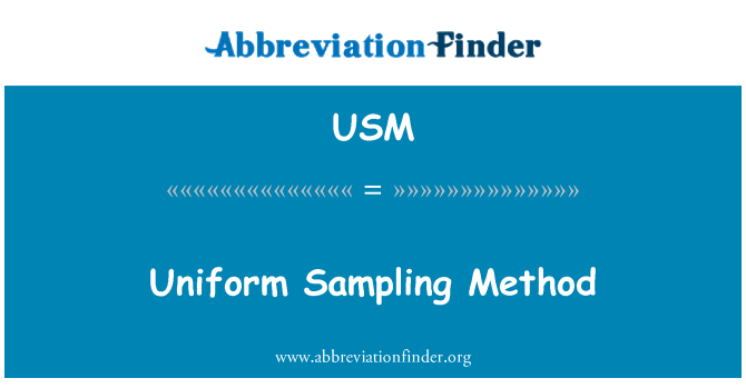 USM: Uniform Sampling Method