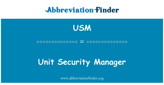 USM: Gerente de unidad de seguridad