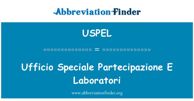 USPEL: Ufficio Speciale Partecipazione E Laboratori