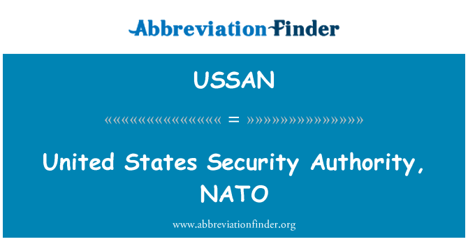 USSAN: United States Security Authority, NATO