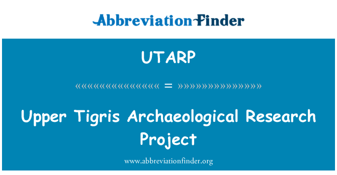 UTARP: Upper Tigris Archaeological Research Project
