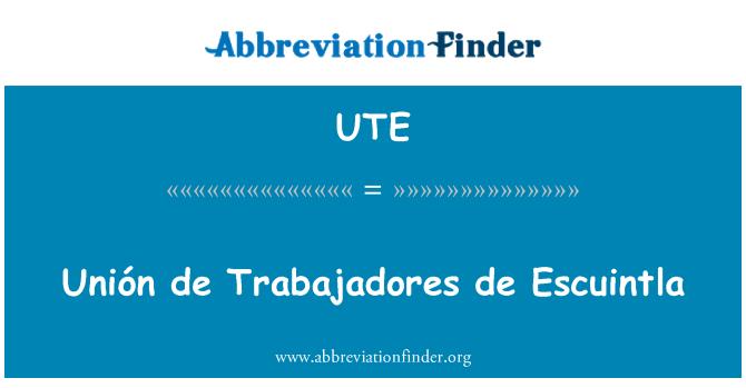 UTE: Unión de Trabajadores de Escuintla
