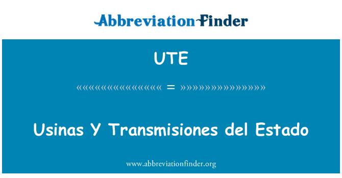 UTE: Usinas Y Transmisiones del Estado