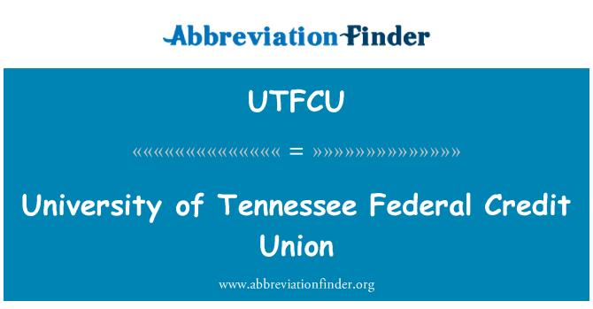 UTFCU: University of Tennessee Federal Credit Union