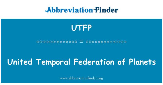 UTFP: Federación de Planetas Unidos Temporal
