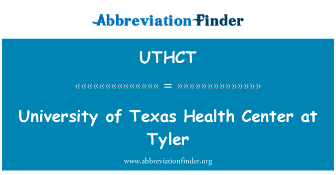 UTHCT: University of Texas Health Center at Tyler