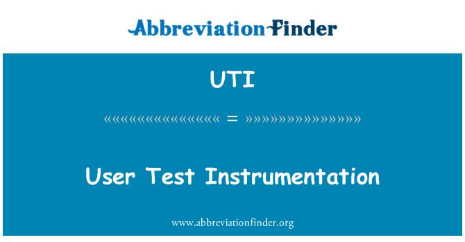 UTI: User Test Instrumentation