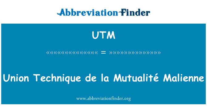 UTM: Union Technique de la Mutualité Malienne
