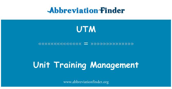 UTM: Unit Training Management