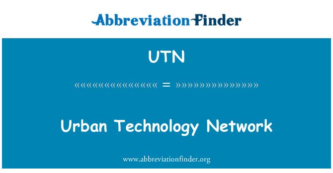 UTN: Red de tecnología urbana