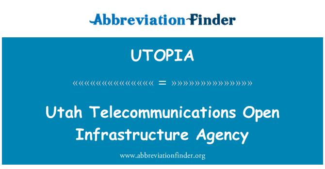 UTOPIA: Utah telekomunikasi terbuka infrastruktur agensi