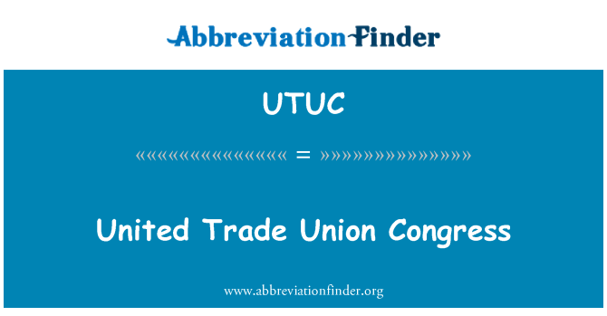 UTUC: United Trade Union Congress