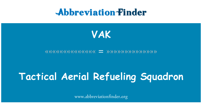 VAK: Tactical Aerial Refueling Squadron