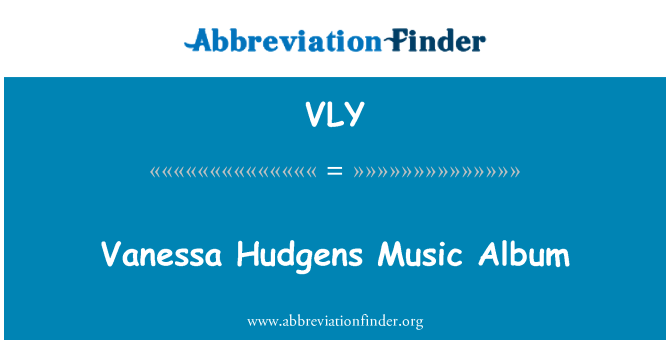 VLY: Vanessa Hudgens muzik Album