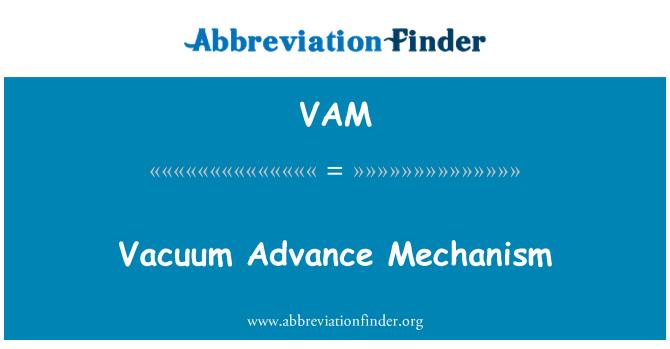 VAM: Vacuum Advance Mechanism