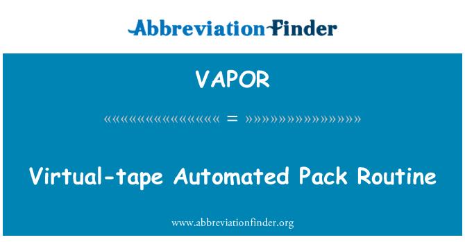 VAPOR: Virtuaalne lint automatiseeritud Pack rutiinne