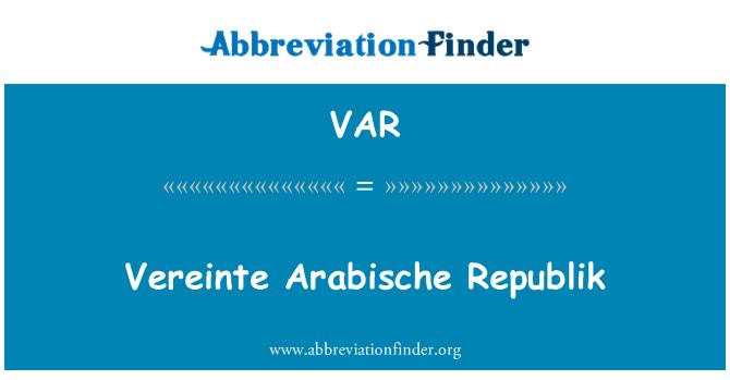 VAR: Vereinte Arabische Republik