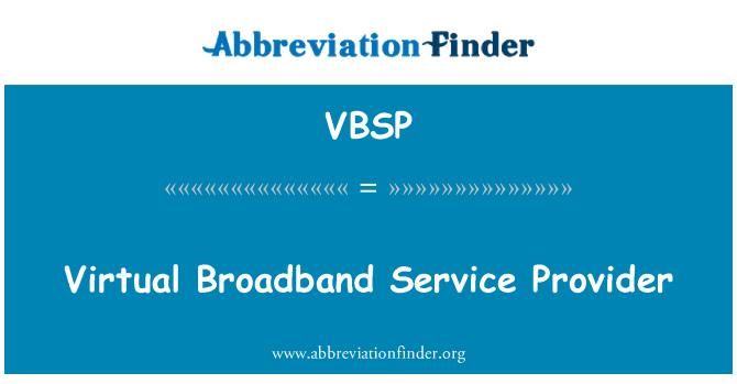 VBSP: Proveedor de servicios de banda ancha virtual