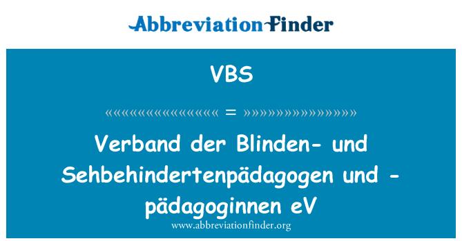VBS: 羽毛球协会 der Blinden und Sehbehindertenpädagogen 和-pädagoginnen 电动汽车