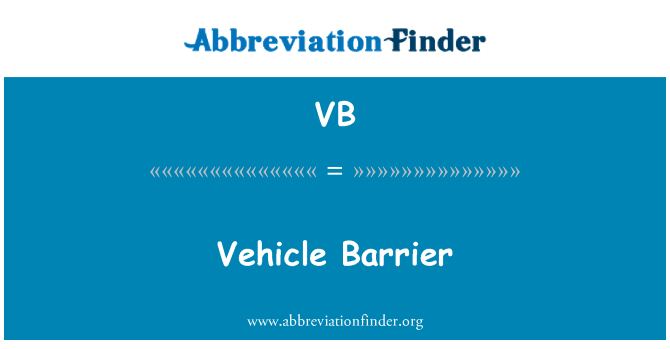 VB: Vehicle Barrier