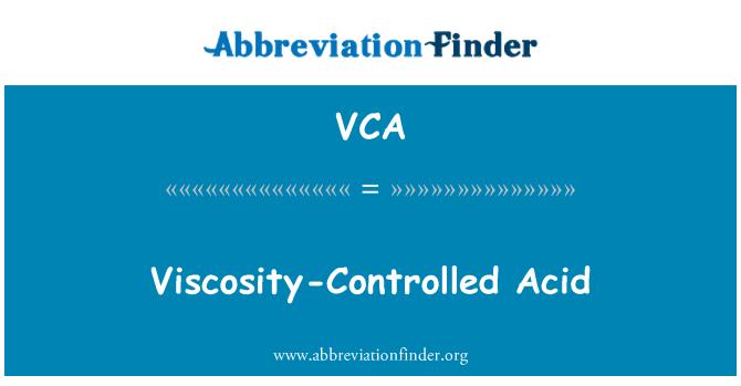 VCA: Viscosity-Controlled Acid